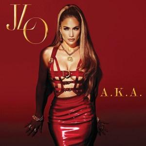 Jennifer Lopez - A.K.A ft. Travie Mccoy